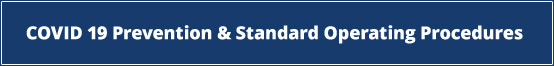 COVID 19  Prevention & Standard Operating Procedures
